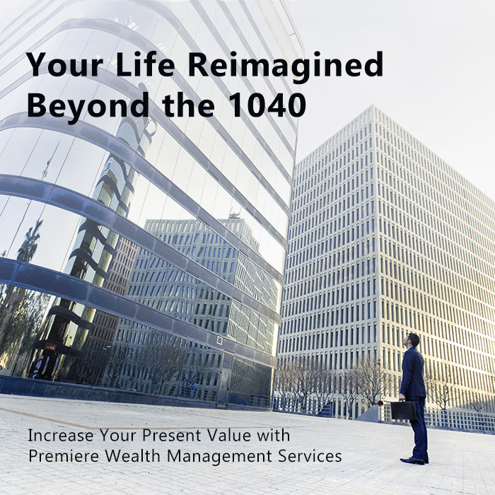 Your life reimagined beyond the 1040